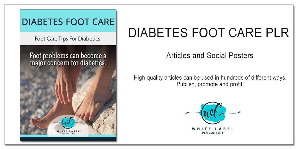 Diabetes Foot Care PLR Articles and Social Poster Pack