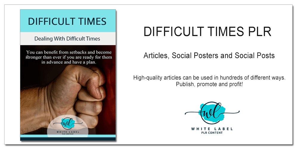 Difficult Times PLR Articles and Poster Pack