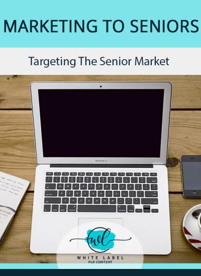 Marketing To Seniors PLR Pack