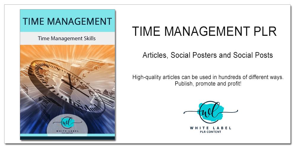 Time Management PLR - Articles, Posters, Posts