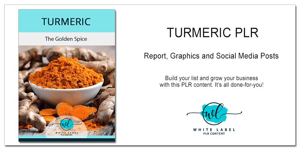 Turmeric PLR - Report, Graphics & Social Posts